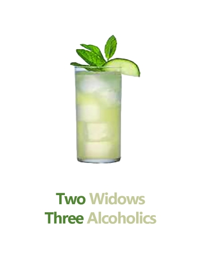 Two Widows. Three Alcoholics